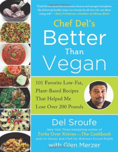 Better Than Vegan by Del Sroufe - review by VegansEatWhat.com