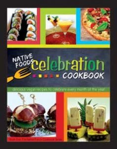 Native Foods Celebration Cookbook - review by VegansEatWhat.com