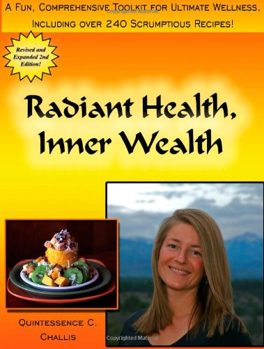 Radiant Health, Inner Wealth by Tess Challis - cookbook review by VegansEatWhat.com