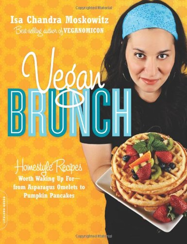Vegan Brunch by Isa Chandra Moskowitz - review by BegansEatWhat.com