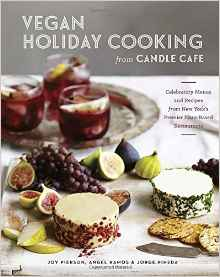 Vegan Holiday Cooking from Candle Cafe - review by VegansEatWhat.com