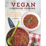 Vegan Pressure Cooking by JL Fields - review by VegansEatWhat.com