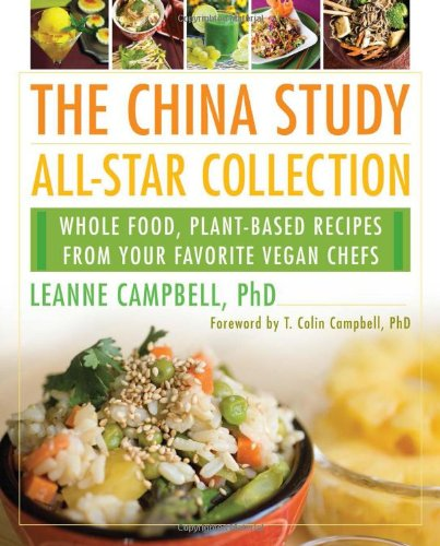 The China Study All Star Collection Cookbook - reivew by VegansEatWhat.com