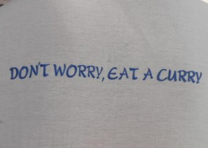 Don't Worry, Eat A Curry